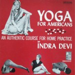 インドラデヴィのyoga for americans